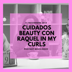 Secretos Beauty de una Blogger: Raquel In My Curls I Regolodos.com