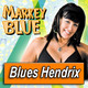 MARKEY BLUE · by Blues Hendrix
