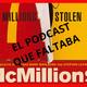 El Podcast que Faltaba sobre Mc Millons