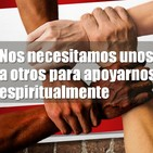 Una iglesia con rumbo: Nos necesitamos unos a otros para apoyarnos espiritualmente
