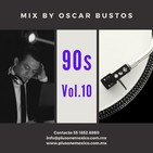 90s Vol.10 Mix by Oscar Bustos