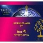 Programa 10. Tribus de AMMA por SERES Fm