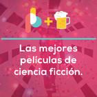 Las mejores películas de ciencia ficción |Pixelbits con Cerveza