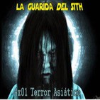[LGDS] La Guarida Del Sith 4x01 Terror Asiático.