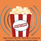Popcorn dijous 14 de MARÇ de 2019. Programa 6