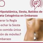 Episodio 195: Amenorrea Hipotalámica, Siesta, Batidos de Fruta, Riesgos de Wi-Fi, Dieta Cetogénica en Embarazo