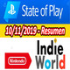 Resumiendo el 10/12/19 - State of Play e Indie World