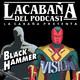 Especial Verano: Comics, Black Hammer y La Vision