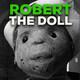 08 ROBERT THE DOLL - La historia paranormal detrás del muñeco maldito