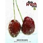 Bob Garcia - Only Fresh Music Vol.5