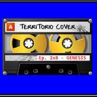 "TERRITORIO COVER EP. 2x8 ""GENESIS"""