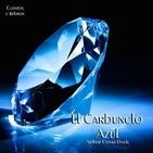 """""""El Carbunclo Azul"""" de Arthur Conan Doyle"""