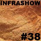 Infrashow #38