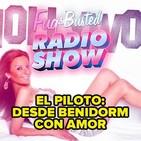 Fug&Busted 1x00 - Desde Benidorm con amor: Programa piloto completo