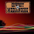EL COWBOY DE MEDIANOCHE Con Gaspar Barron 02.04.2018