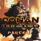 ENDORIANS 'El día que CONAN se hizo rey' PARTE II (septiembre 2018)