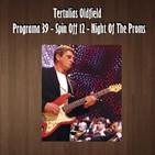 Tertulias Oldfield - Programa 39 - Spin Off 12 Night Of The Proms