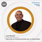A66 - Vale más un Comprometido que un Entendido - DIP Juan Rosado