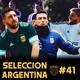11contra11 #41 La Selección Argentina y su nuevo desafio!!