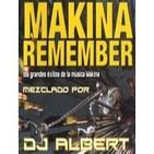 FIESTA MAKINERA REMEMBER Mezclado por DJ Albert
