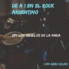 Ep1-DE A 1 en el Rock Argentino- Los Abuelos de la Nada