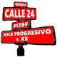 #139# Rock Progresivo s.XX - Calle 24