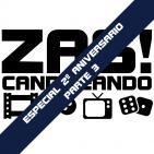 Zascandileando Segundo Aniversario: Especial Videojuegos (Parte 3/3)