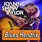 JOANNE SHAW TAYLOR · by Blues Hendrix