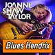 JOANNE SHAW TAYLOR · by Blues Hendrix