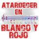 Atardecer en Blanco y Rojo   17/01/2020