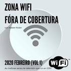 Zona Wifi - Fóra de Cobertura (2020 Feb. Vol 1)