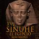 16-Sinuhé el Egipcio: Un viejo amigo