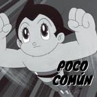 """Poco Común Ep.68 """"Difusión del Anime Alrededor del Mundo"""""""