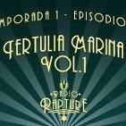 Episodio 1x09: Tertulia marina vol. 1
