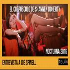 Telón 25/06/16: Entrevista a Joe Spinell, Nocturna 2016 y Shannen Doherty.