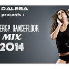 Dj Dalega Presents : Energy Dancefloor Mix 2014