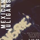 En Tijuana Hay Rock Radio - Temporada De Cuarentena 2.0 - 16: Entrevista con Mexican Juligans