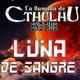 La Llamada de Cthulhu - Luna de Sangre 2