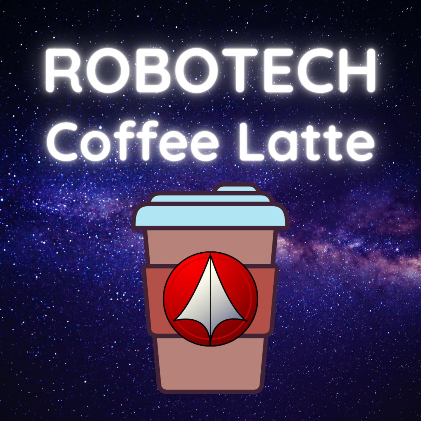 ROBOTECH Coffee Latte - Cap 1