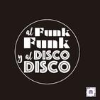86. Al Funk... Funk, y al Disco.... Disco.