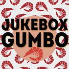 Jukebox Gumbo #45 (10 Junio 2019)