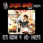 Reto Kosnar S03E05- Parents