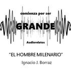 El hombre milenario - Ignacio J. Borraz