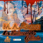 La Embarcación Oxidada (M. A. Álvarez) | Ficción sonora - Audiolibro
