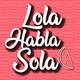Lola Habla Sola 1x16 - 3 LIBROS para NAVIDAD