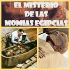 Egipto; momias y maldiciones.