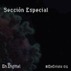 #EnCrisis 01: Sección Especial