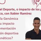 Episodio 194: Genómica del Deporte, o impacto de los genes a nivel deportivo y dietético, con Xabier Ramírez