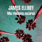 Mis rincones oscuros de James Ellroy