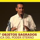 NAZIS Y OBJETOS SAGRADOS, En busca del poder eterno - Lorenzo Fernández Bueno ( MAGIC 2015 )